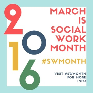 """logo for 2016 Social Work Month, with the hashtag #SWmonth and the phrase """"March is Social Work Month"""""""