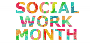 "Multi-colored letters wiht a sunburst effect spell out ""social work month"" in a design of 3 tiers, one word on each line."